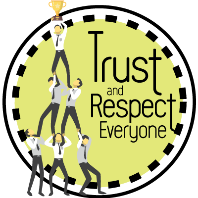 Trust and Respect Everyone